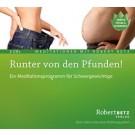 Robert Betz Audio Doppel-CD: Runter von den Pfunden!