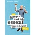 """Buch 10in2 Diät : """"Morgen darf ich essen, was ich will"""""""