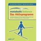 metabolic balance®: Das Aktivprogramm